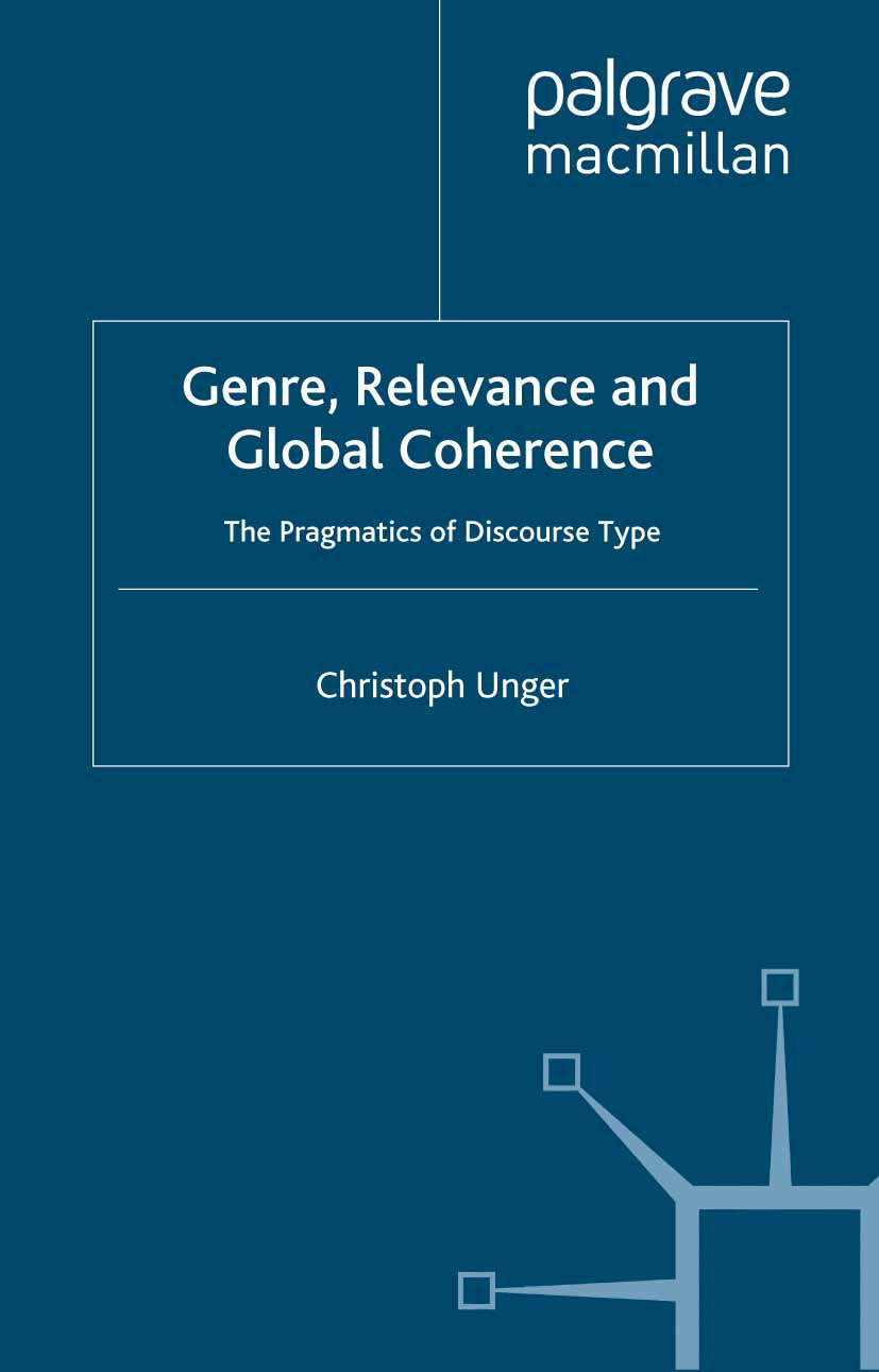 Unger, Christoph - Genre, Relevance and Global Coherence, ebook