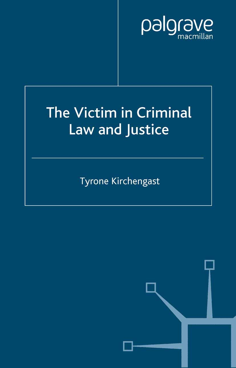 Kirchengast, Tyrone - The Victim in Criminal Law and Justice, ebook