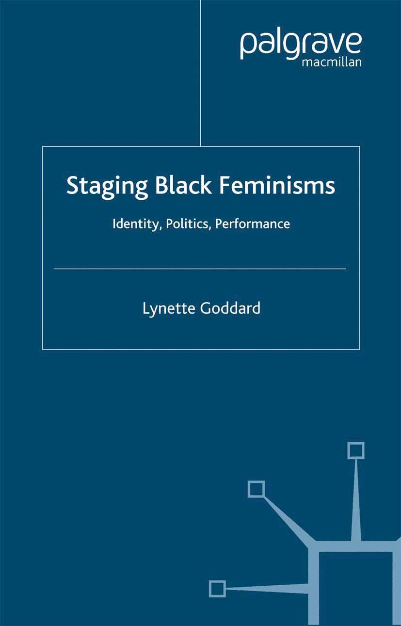 Goddard, Lynette - Staging Black Feminisms, ebook