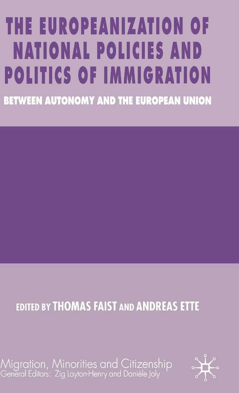 Ette, Andreas - The Europeanization of National Policies and Politics of Immigration, ebook