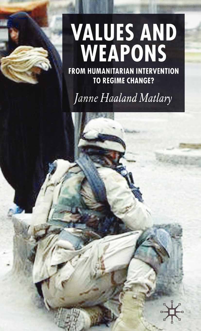 Matlary, Janne Haaland - Values and Weapons, e-bok