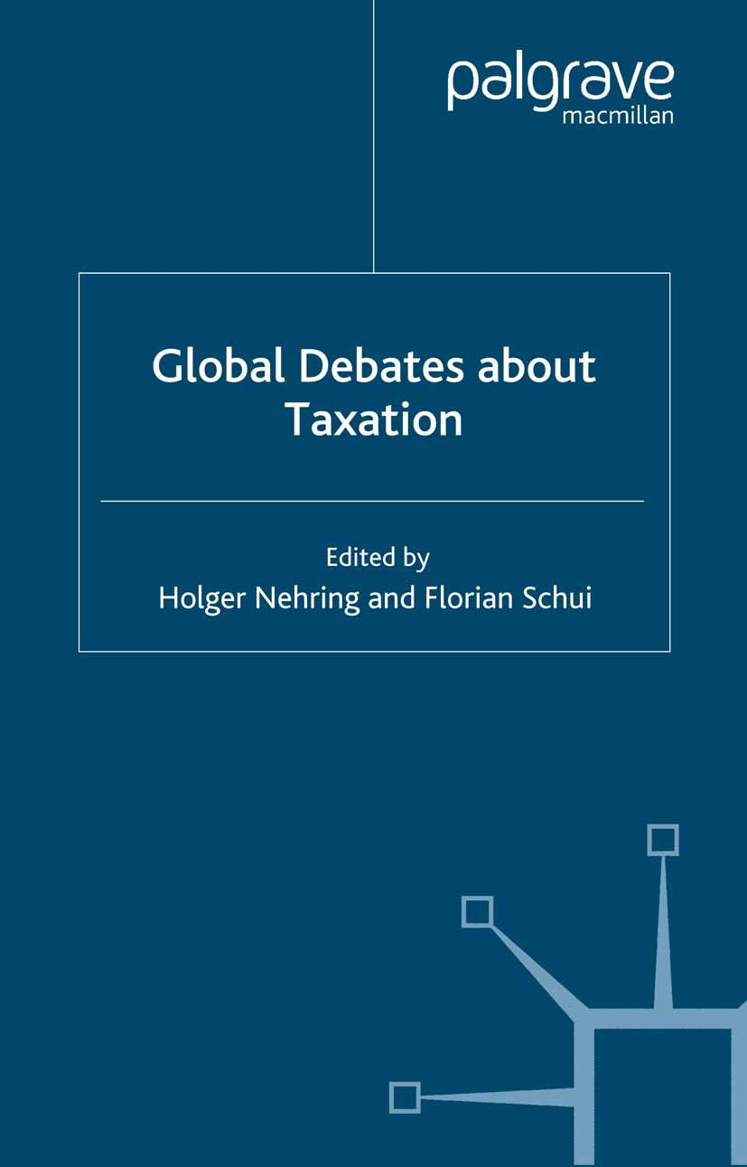 Nehring, Holger - Global Debates about Taxation, ebook