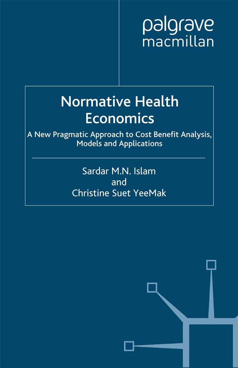 Islam, Sardar M. N. - Normative Health Economics, ebook