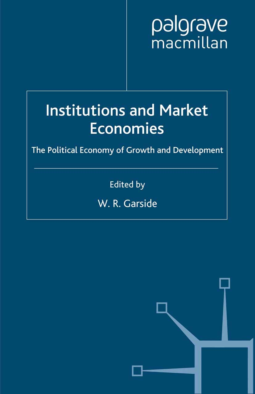 Garside, W. R. - Institutions and Market Economies, ebook