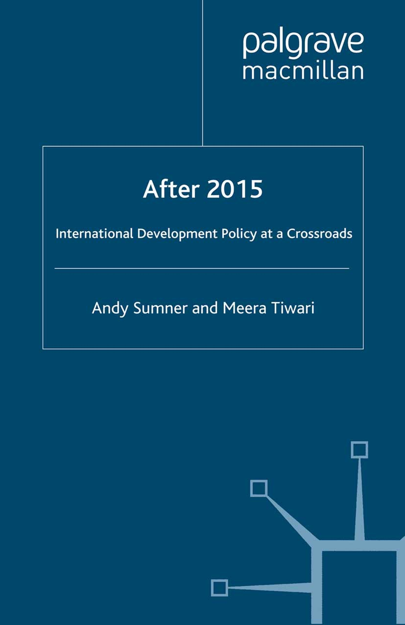 Sumner, Andy - After 2015: International Development Policy at a Crossroads, ebook