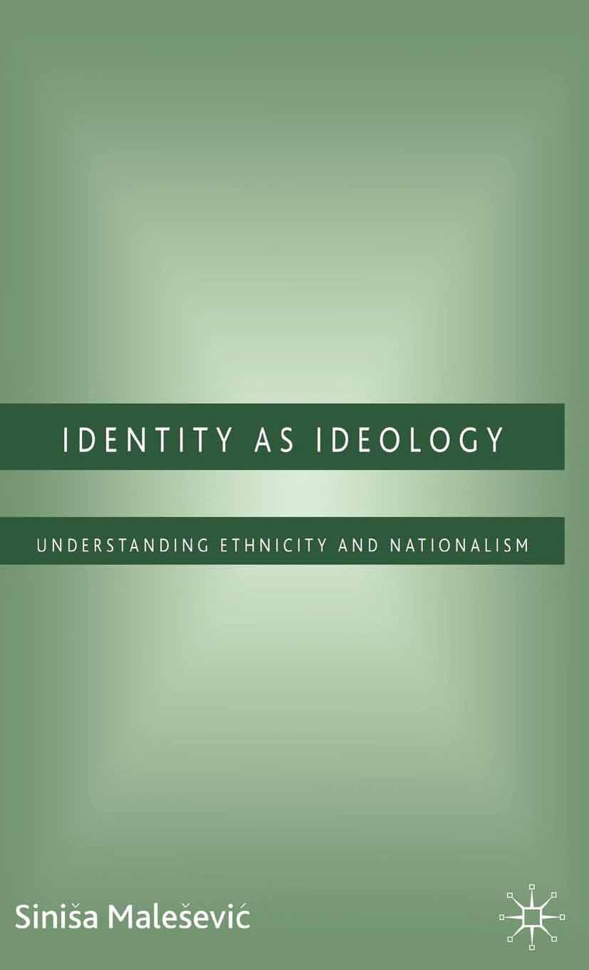 Malešević, Siniša - Identity as Ideology, e-kirja