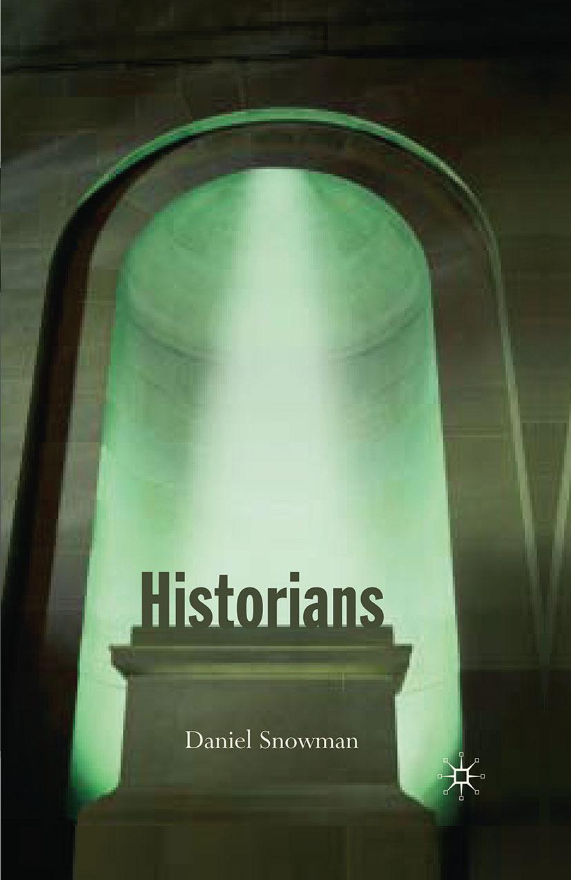 Snowman, Daniel - Historians, ebook