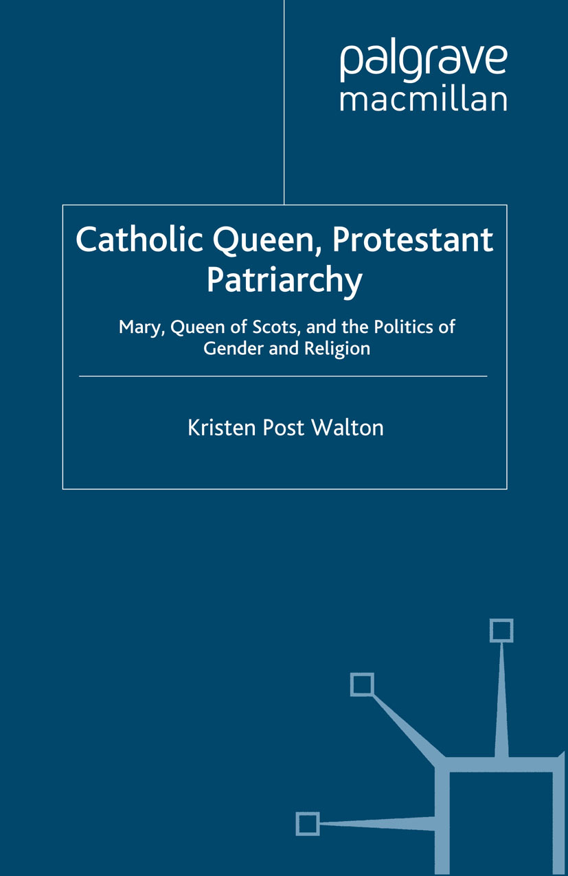 Walton, Kristen Post - Catholic Queen, Protestant Patriarchy, ebook