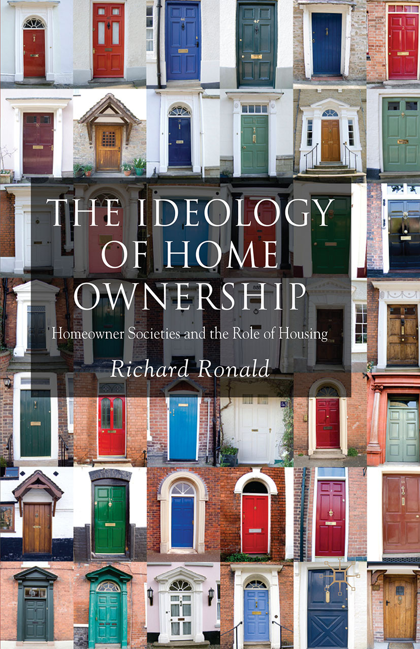 Ronald, Richard - The Ideology of Home Ownership, ebook