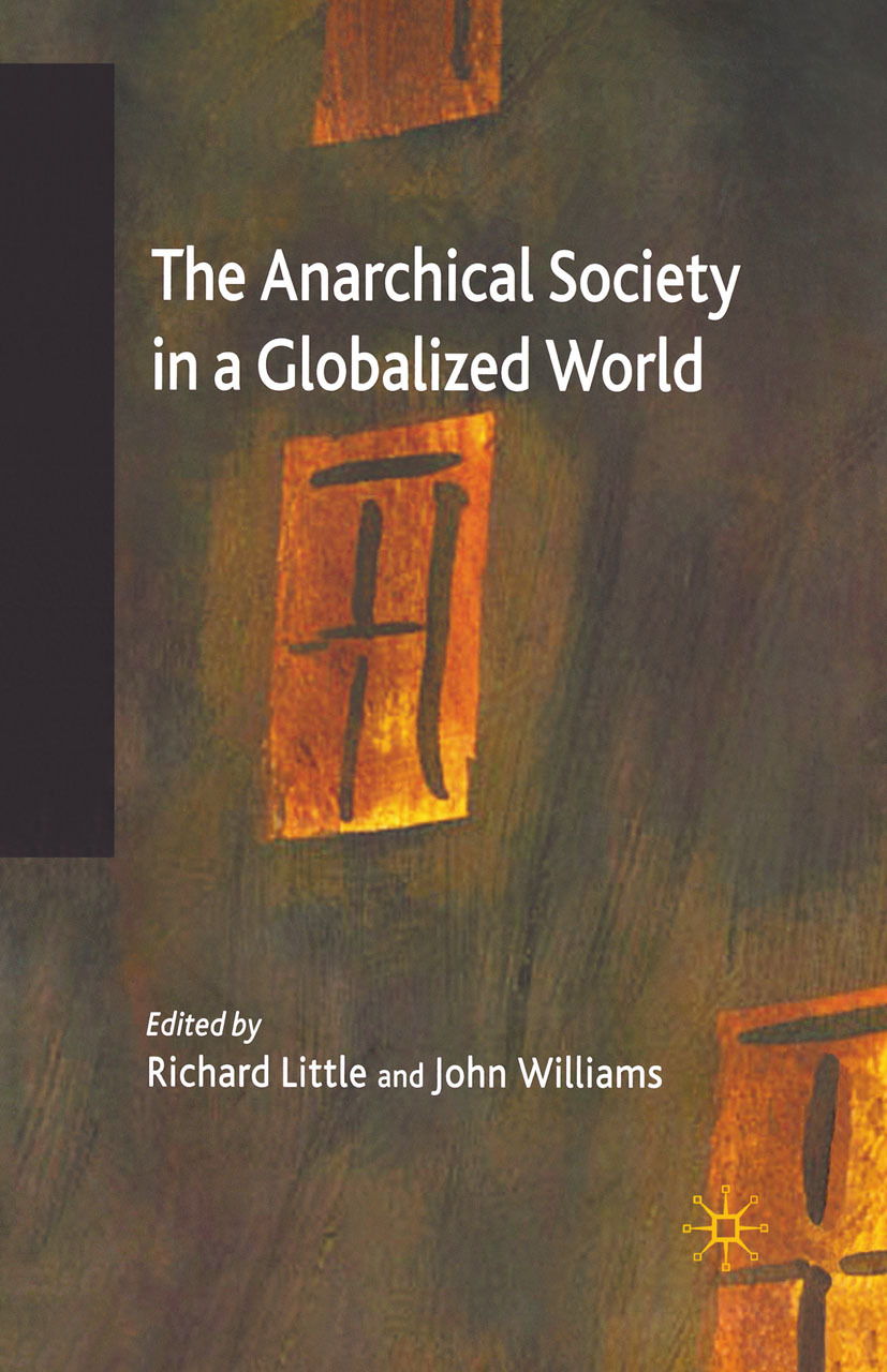 Little, Richard - The Anarchical Society in a Globalized World, ebook