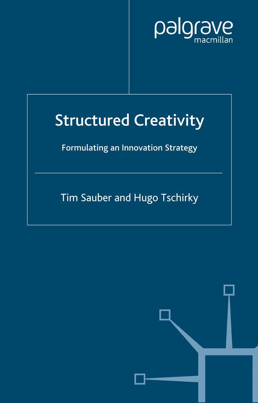 Sauber, Tim - Structured Creativity, ebook