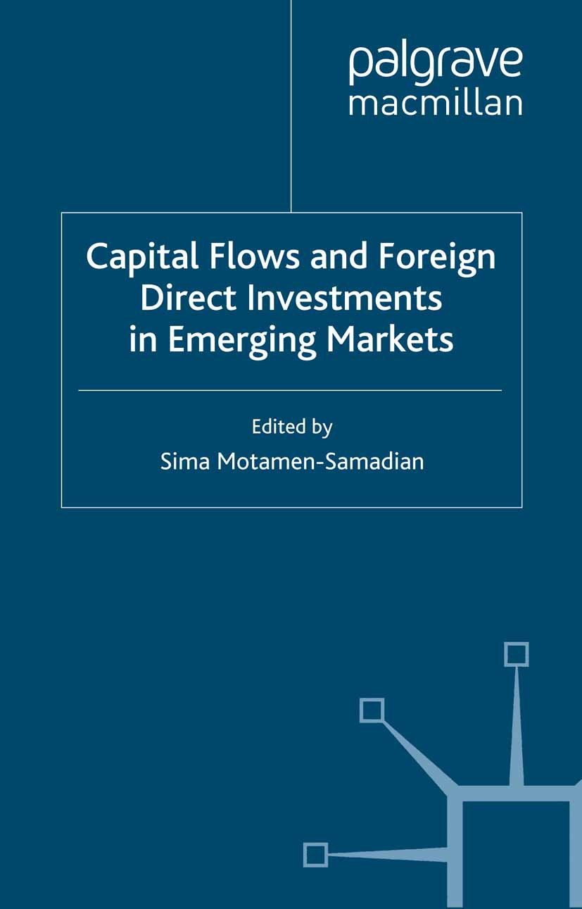 Motamen-Samadian, Sima - Capital Flows and Foreign Direct Investments in Emerging Markets, ebook