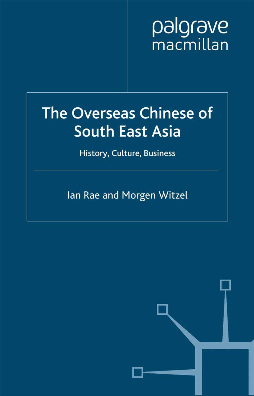 Rae, Ian - The Overseas Chinese of South East Asia, ebook