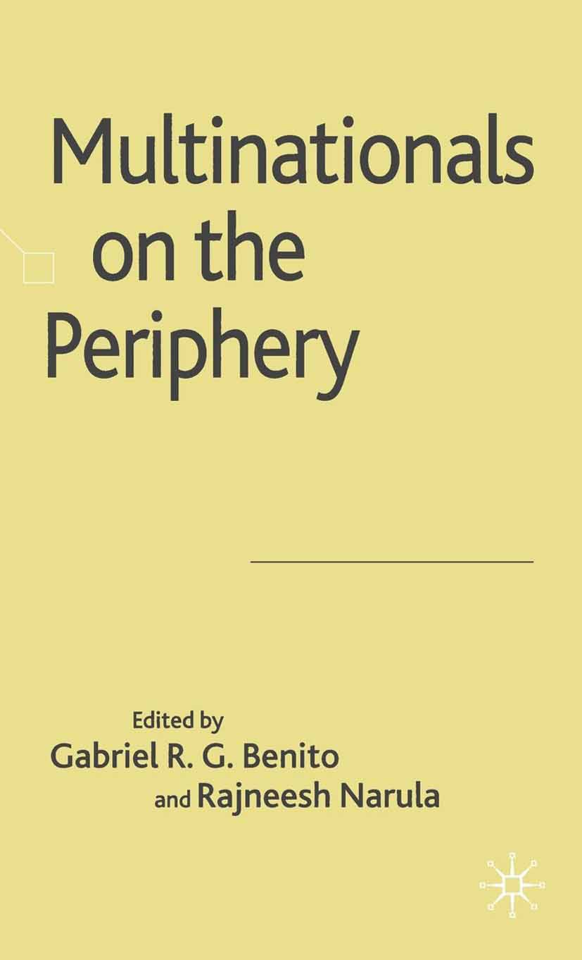 Benito, Gabriel R. G. - Multinationals on the Periphery, ebook