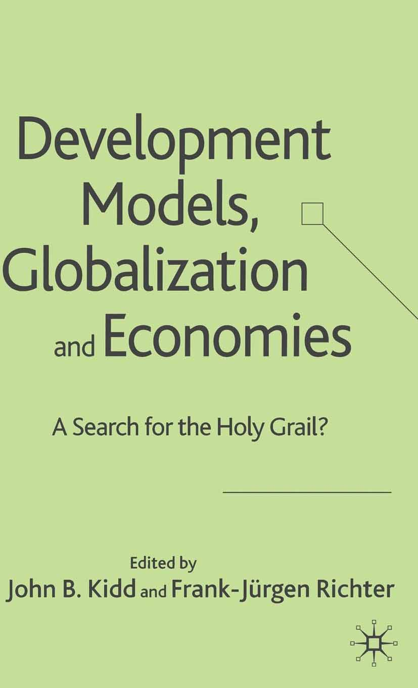 Kidd, John B. - Development Models, Globalization and Economies, ebook