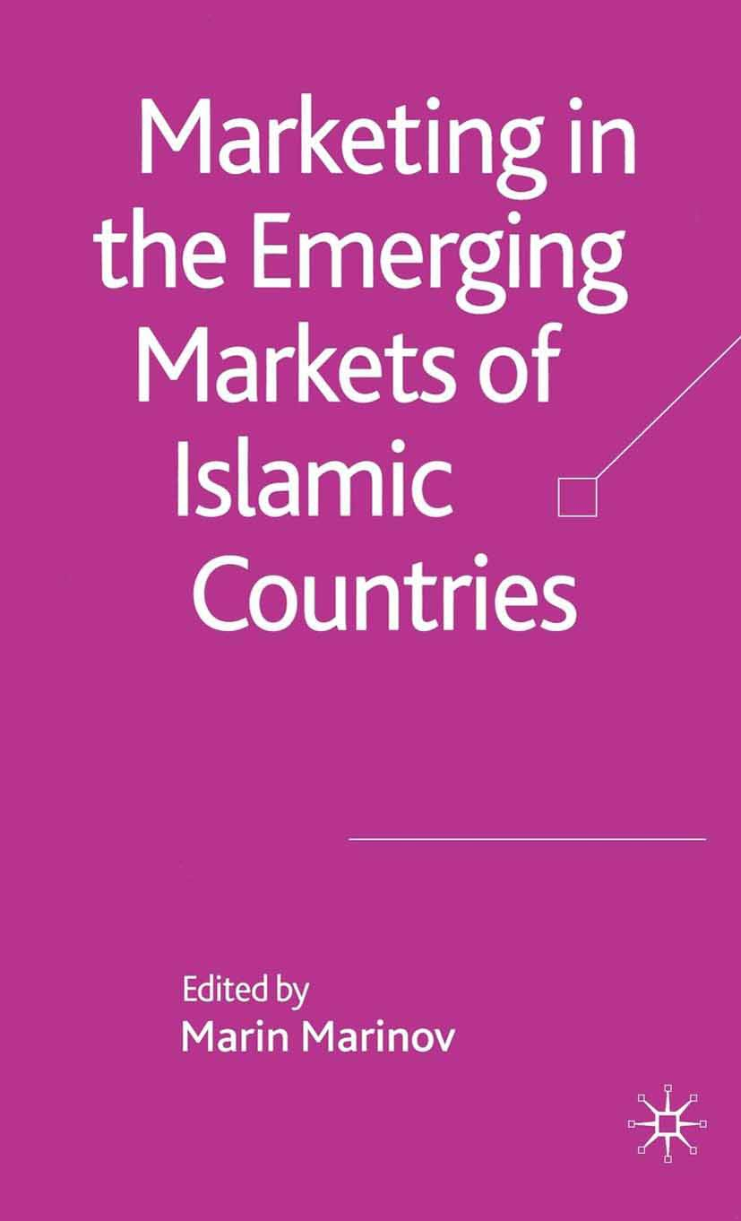 Marinov, Marin - Marketing in the Emerging Markets of Islamic Countries, ebook