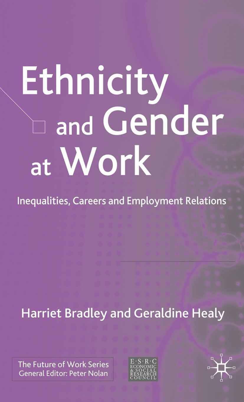 Bradley, Harriet - Ethnicity and Gender at Work, ebook