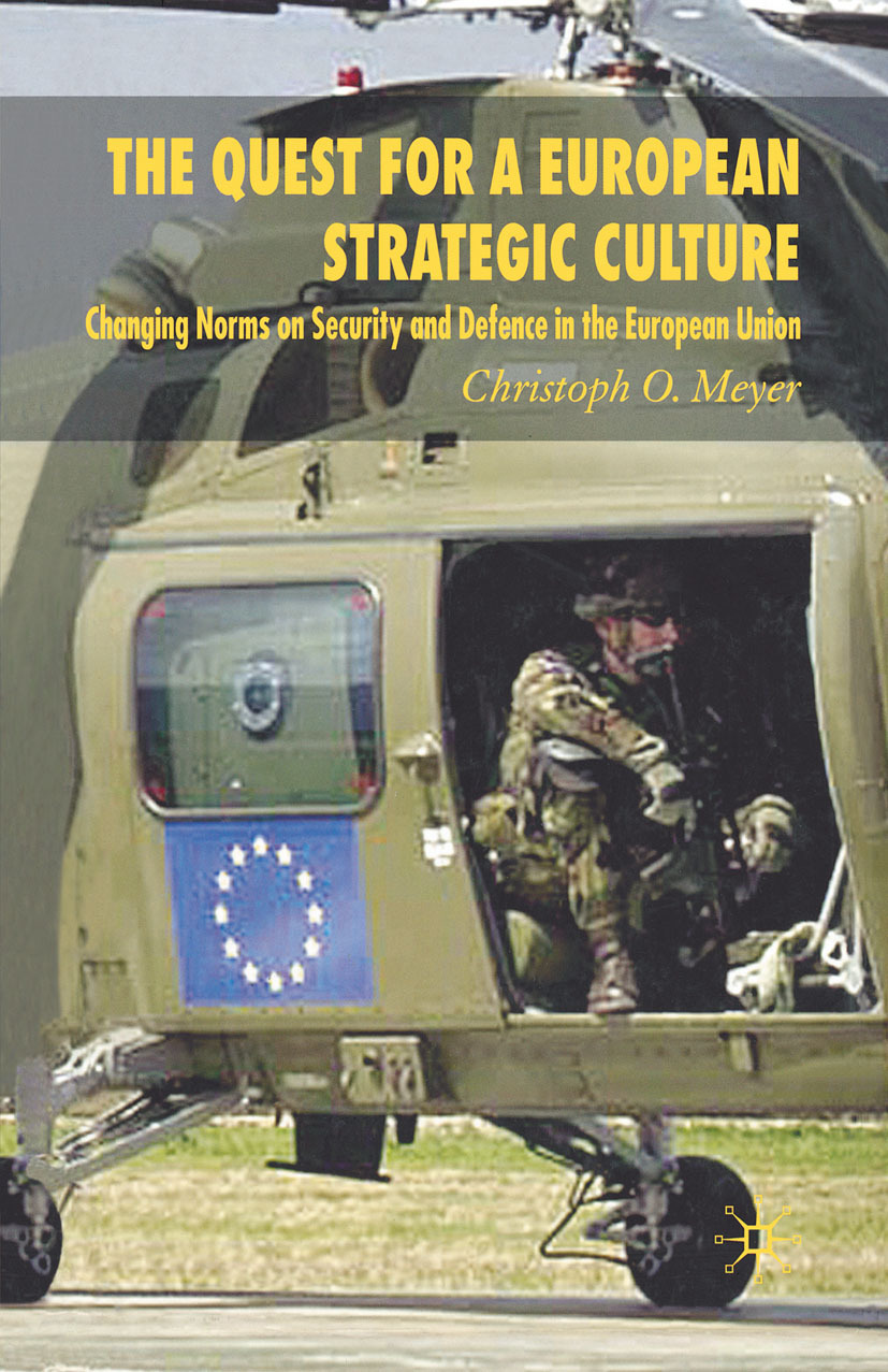 Meyer, Christoph O. - The Quest for a European Strategic Culture, ebook