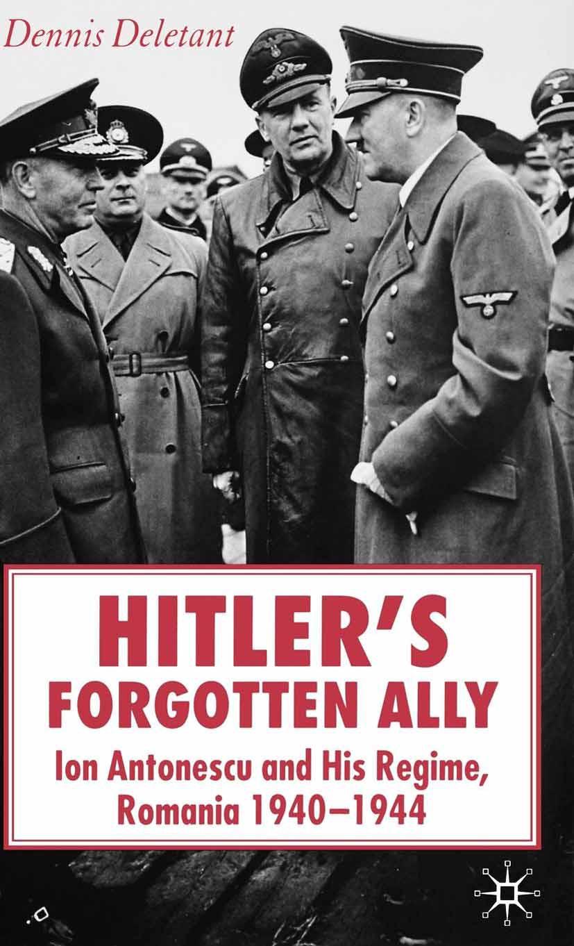 Deletant, Dennis - Hitler's Forgotten Ally, ebook