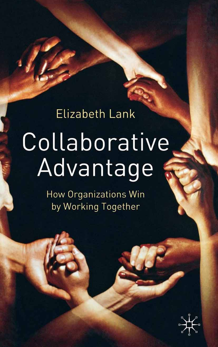Lank, Elizabeth - Collaborative Advantage, ebook