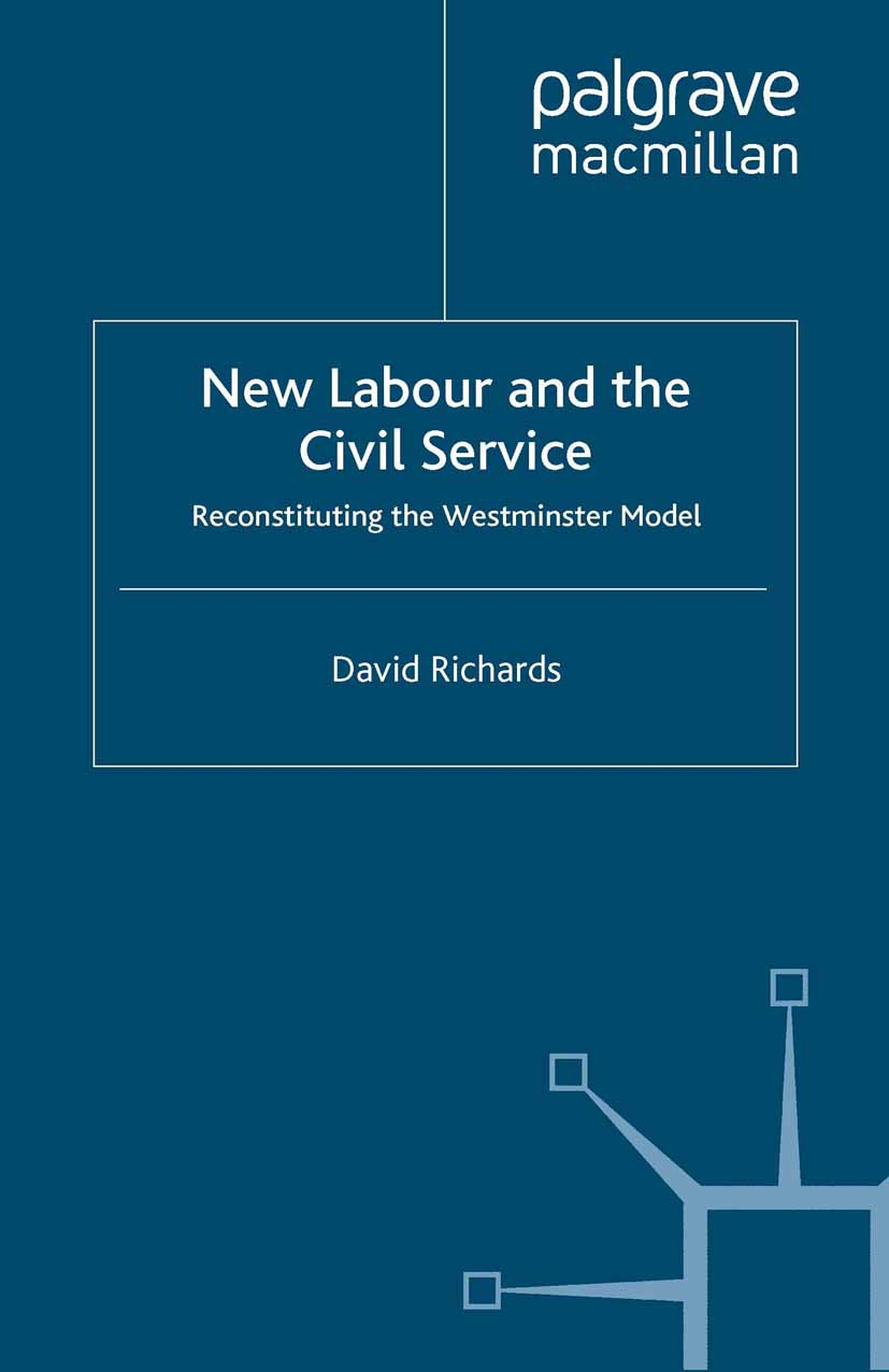 Richards, David - New Labour and the Civil Service, ebook