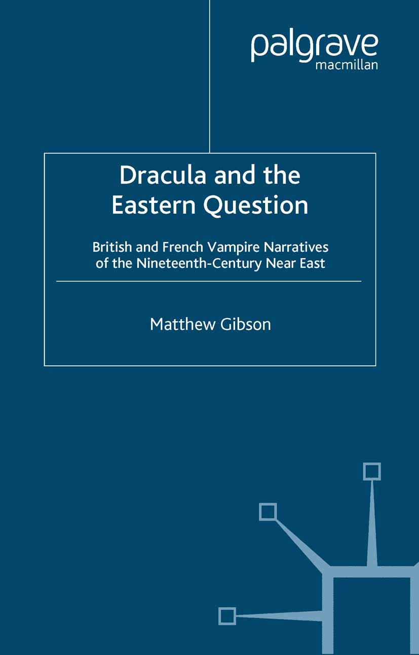Gibson, Matthew - Dracula and the Eastern Question, ebook