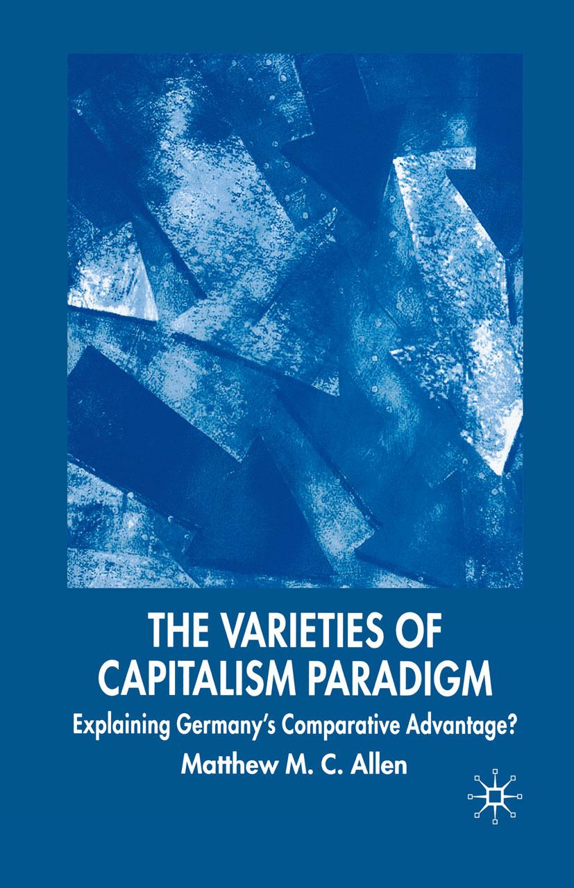 Allen, Matthew M. C. - The Varieties of Capitalism Paradigm, ebook