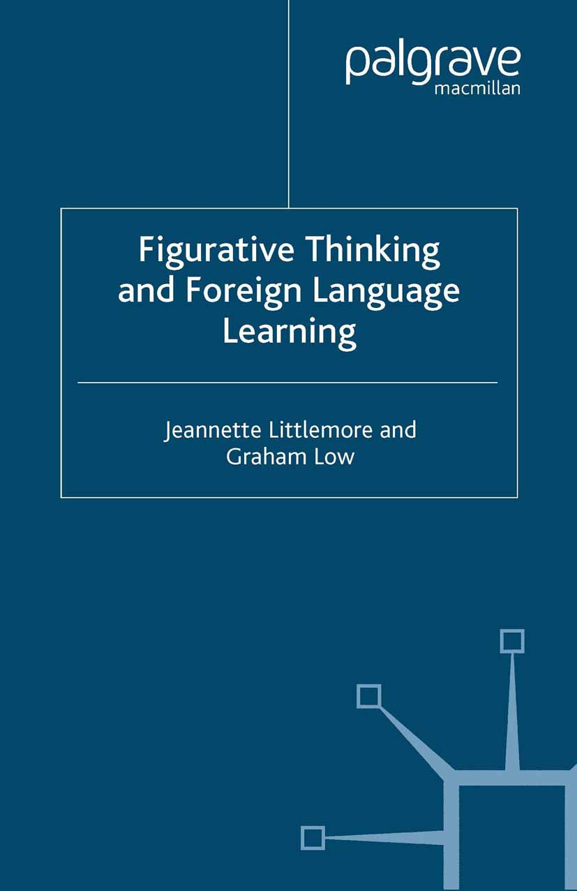Littlemore, Jeannette - Figurative Thinking and Foreign Language Learning, ebook