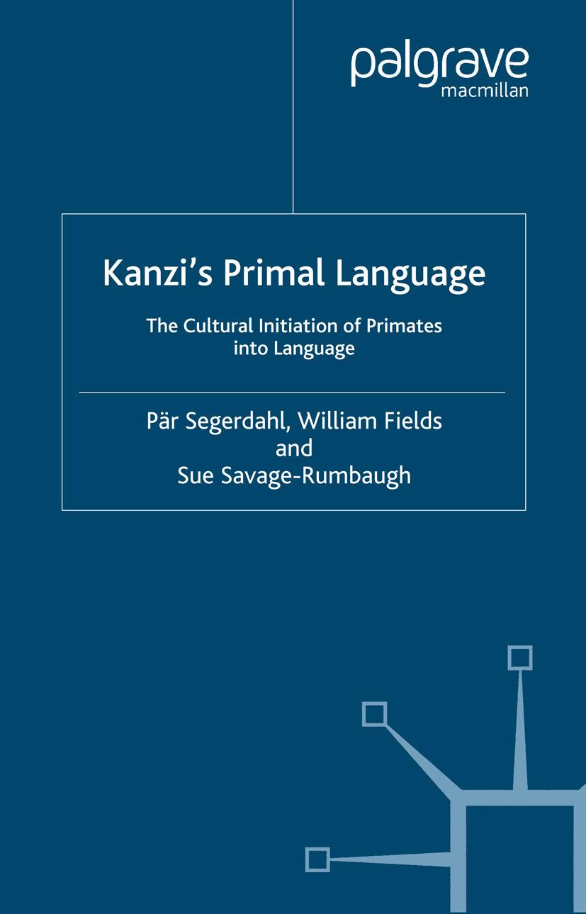 Fields, William - Kanzi's Primal Language, ebook