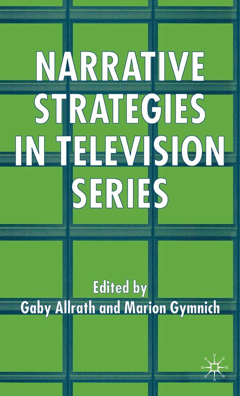 Allrath, Gaby - Narrative Strategies in Television Series, ebook