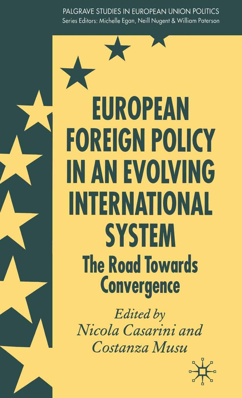Casarini, Nicola - European Foreign Policy in an Evolving International System, e-bok