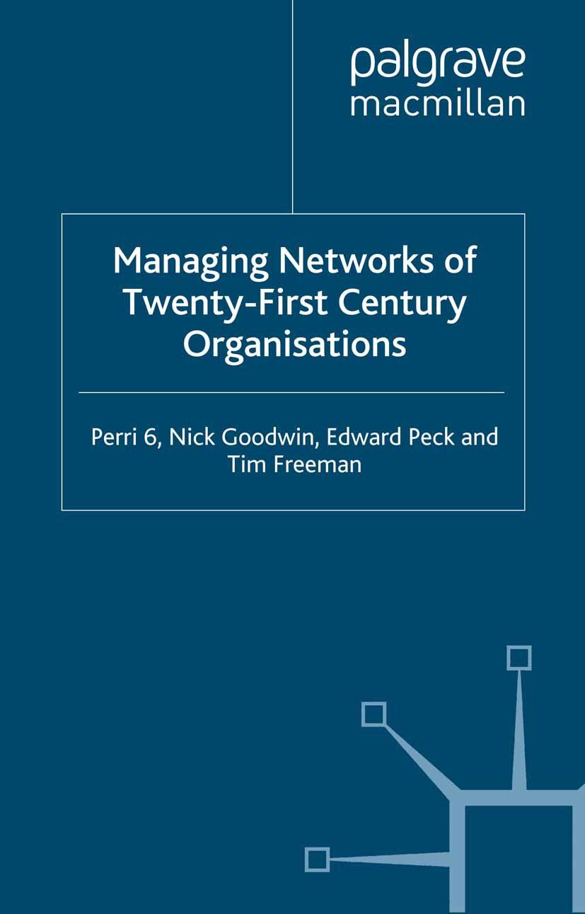 Freeman, Tim - Managing Networks of Twenty-First Century Organisations, ebook
