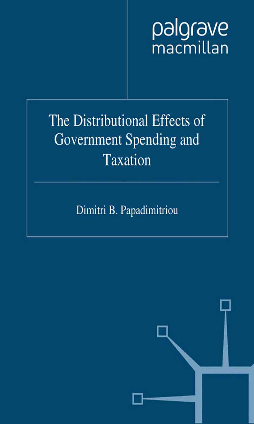 Papadimitriou, Dimitri B. - The Distributional Effects of Government Spending and Taxation, ebook