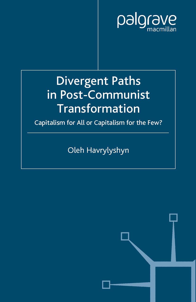 Havrylyshyn, Oleh - Divergent Paths in Post-Communist Transformation, ebook