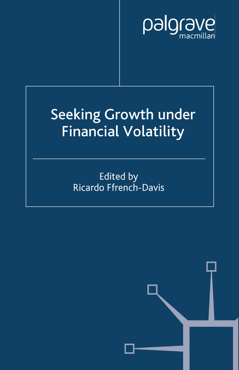 Ffrench-Davis, Ricardo - Seeking Growth Under Financial Volatility, ebook