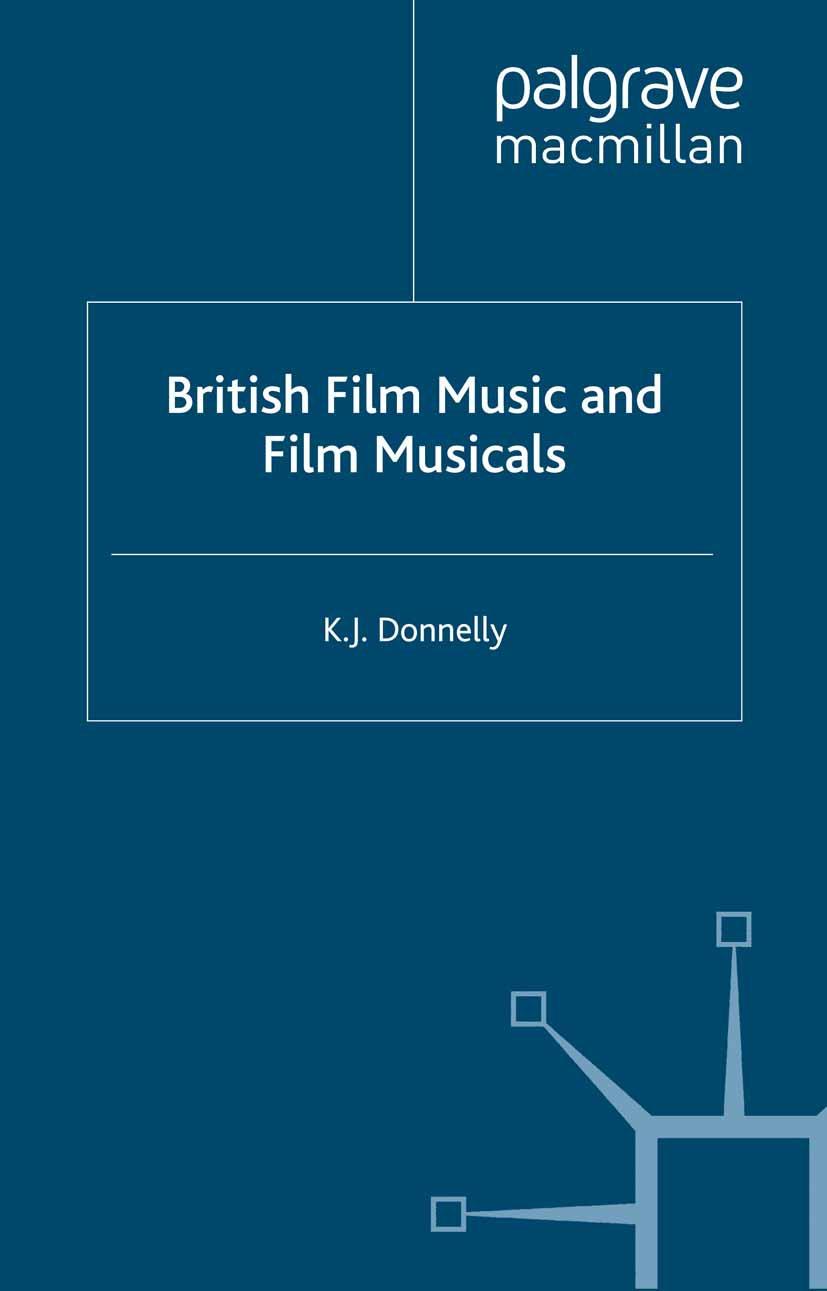Donnelly, K. J. - British Film Music and Film Musicals, ebook