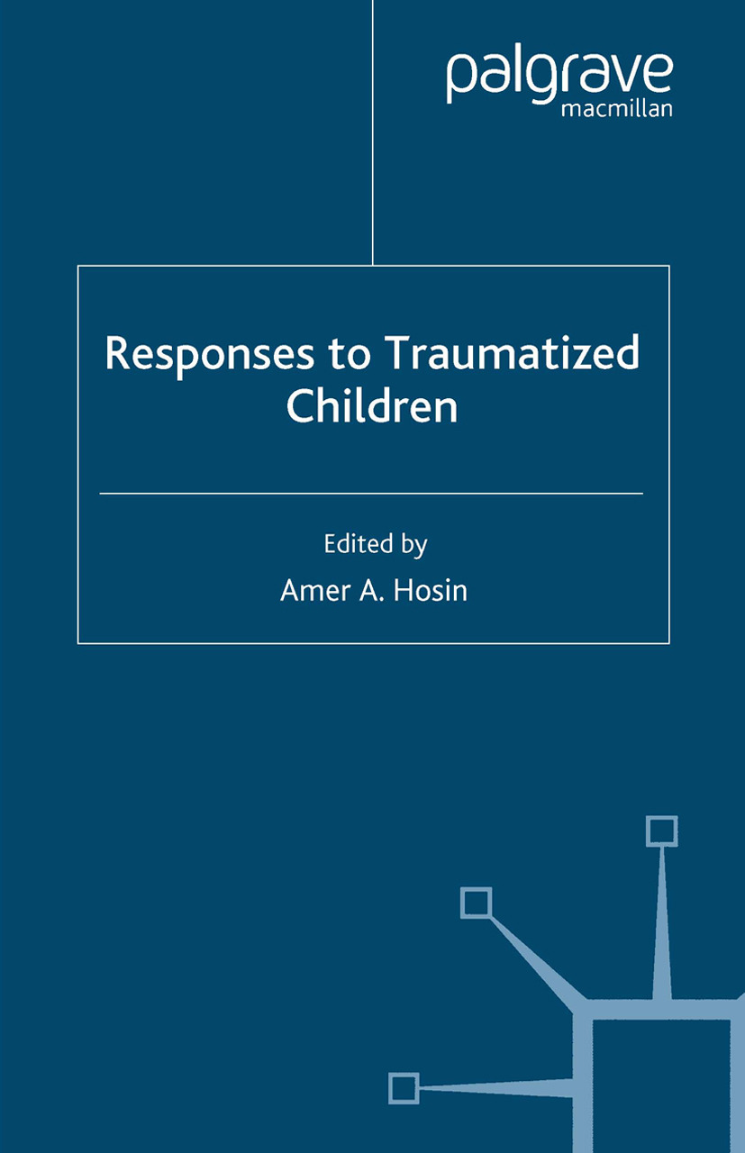 Hosin, Amer A. - Responses to Traumatized Children, ebook
