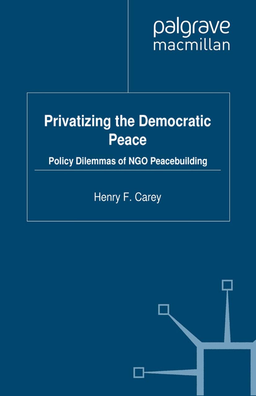 Carey, Henry F. - Privatizing the Democratic Peace, ebook