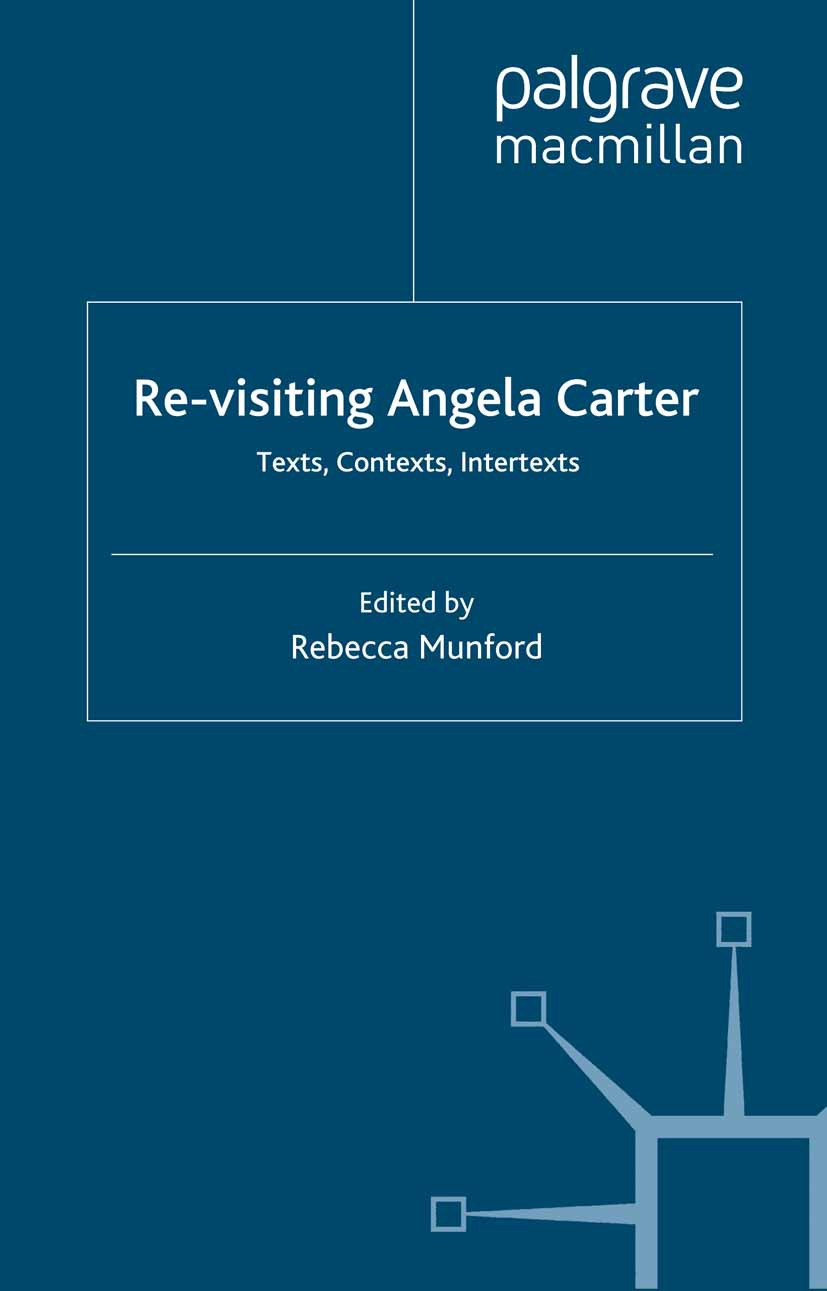 Munford, Rebecca - Re-visiting Angela Carter, ebook