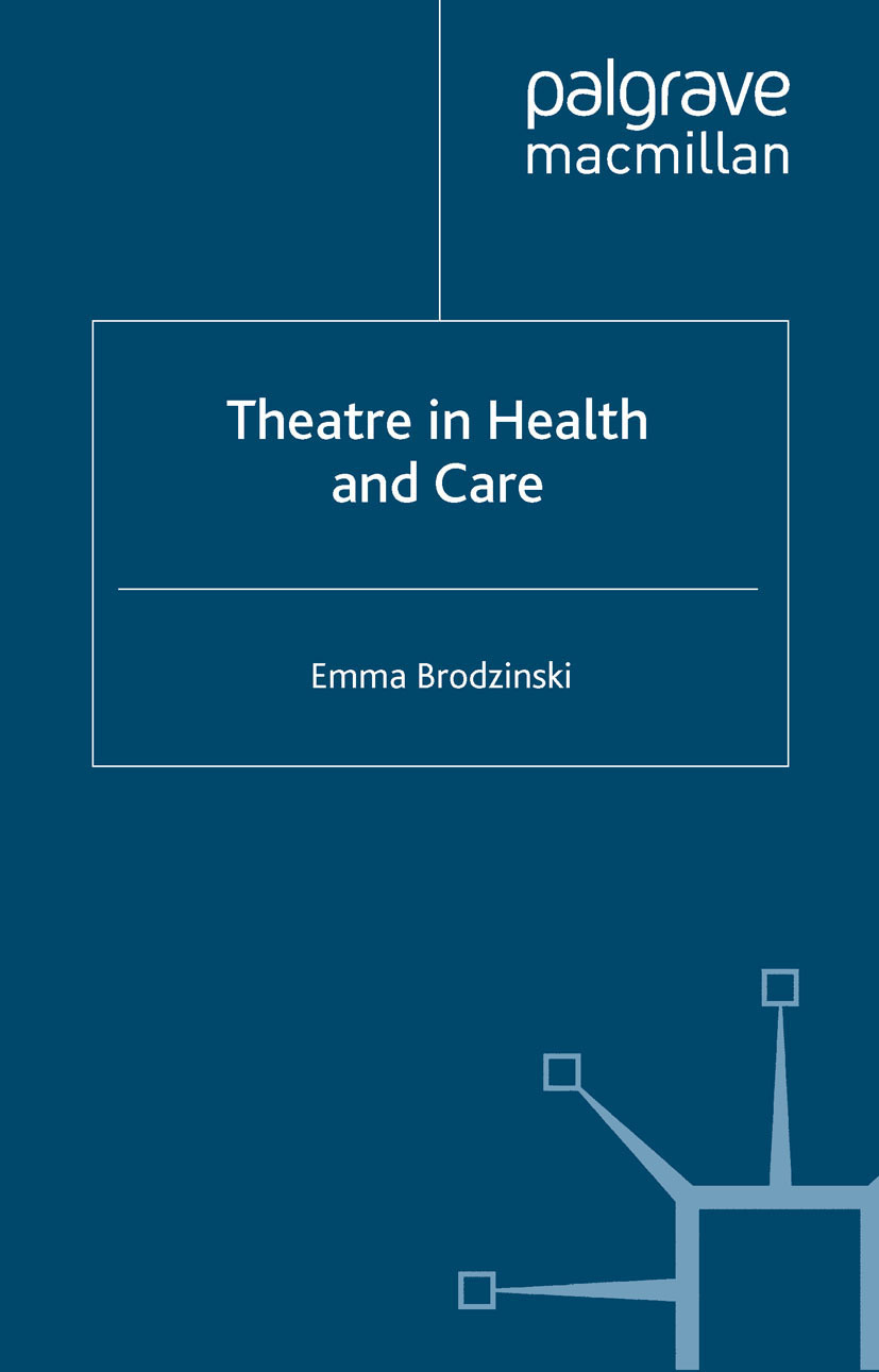 Brodzinski, Emma - Theatre in Health and Care, e-kirja