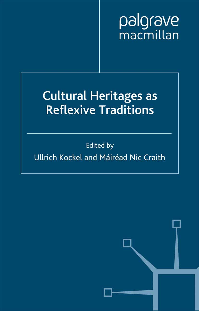 Craith, Máiréad Nic - Cultural Heritages as Reflexive Traditions, ebook