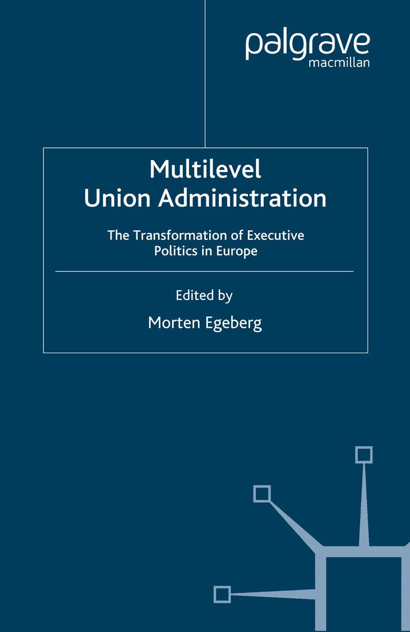 Egeberg, Morten - Multilevel Union Administration, ebook