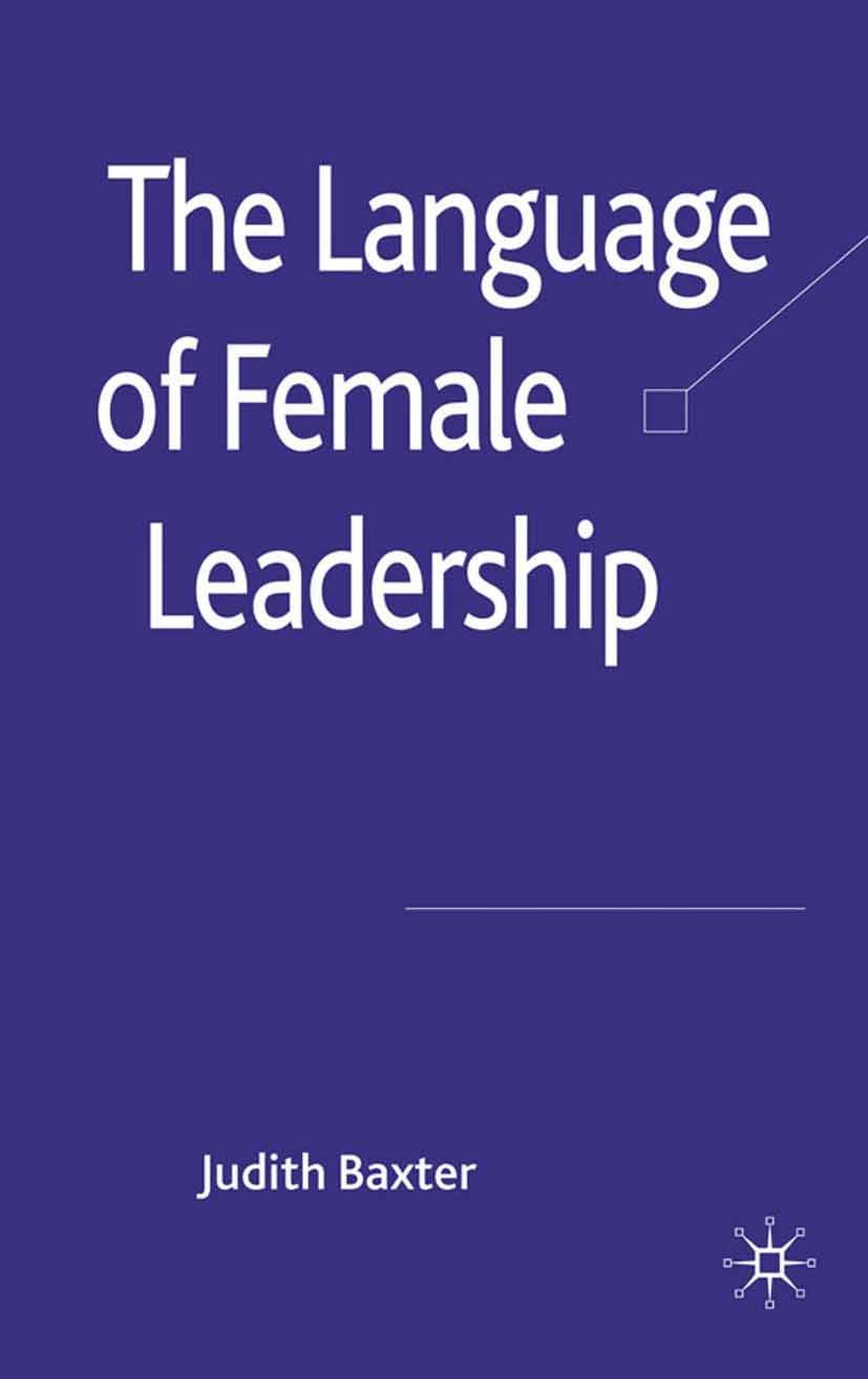 Baxter, Judith - The Language of Female Leadership, ebook