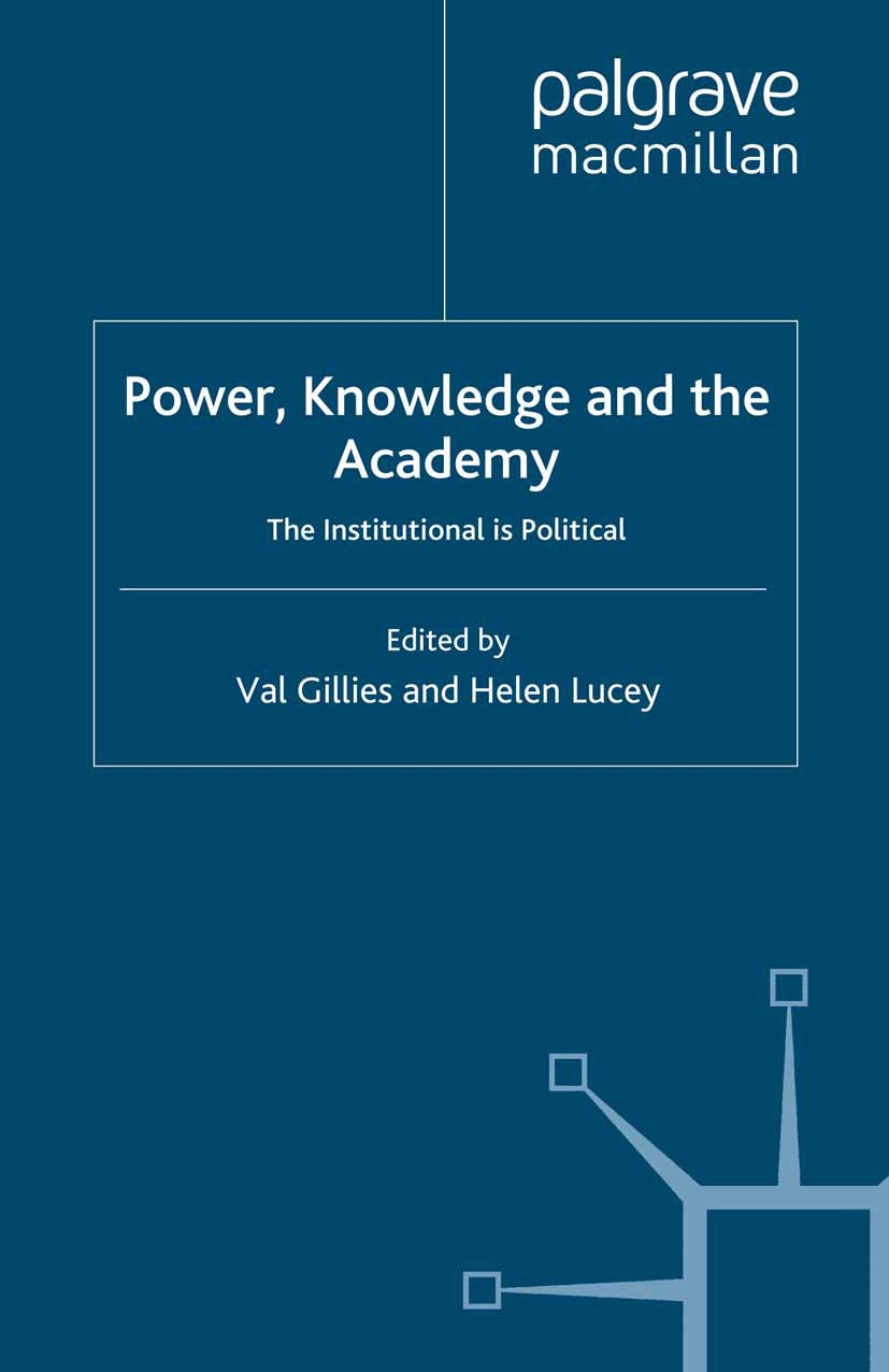 Gillies, Val - Power, Knowledge and the Academy, ebook