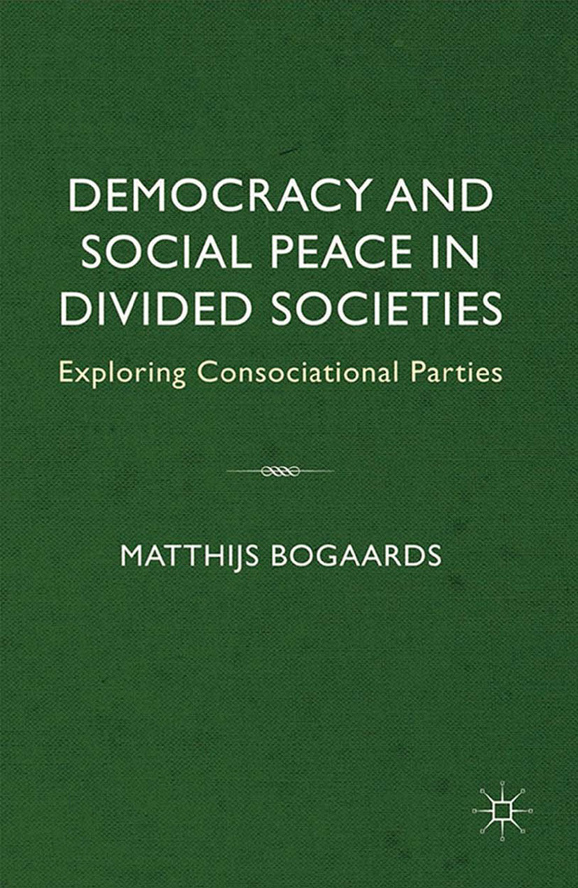 Bogaards, Matthijs - Democracy and Social Peace in Divided Societies, ebook