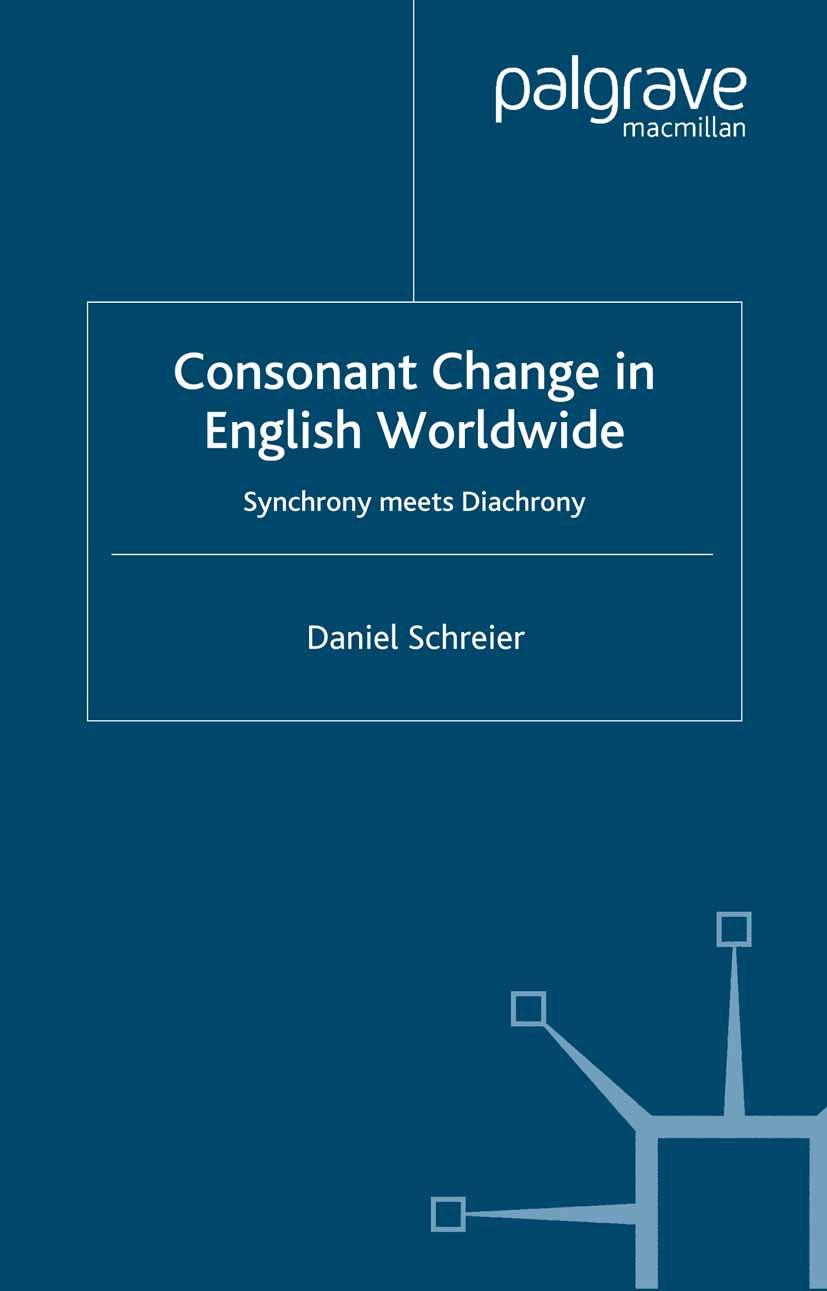 Schreier, Daniel - Consonant Change in English Worldwide, ebook