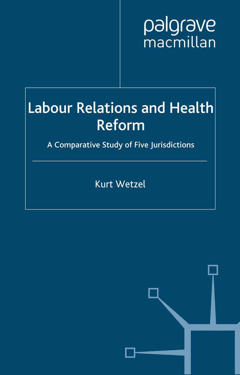 Wetzel, Kurt - Labour Relations and Health Reform, ebook