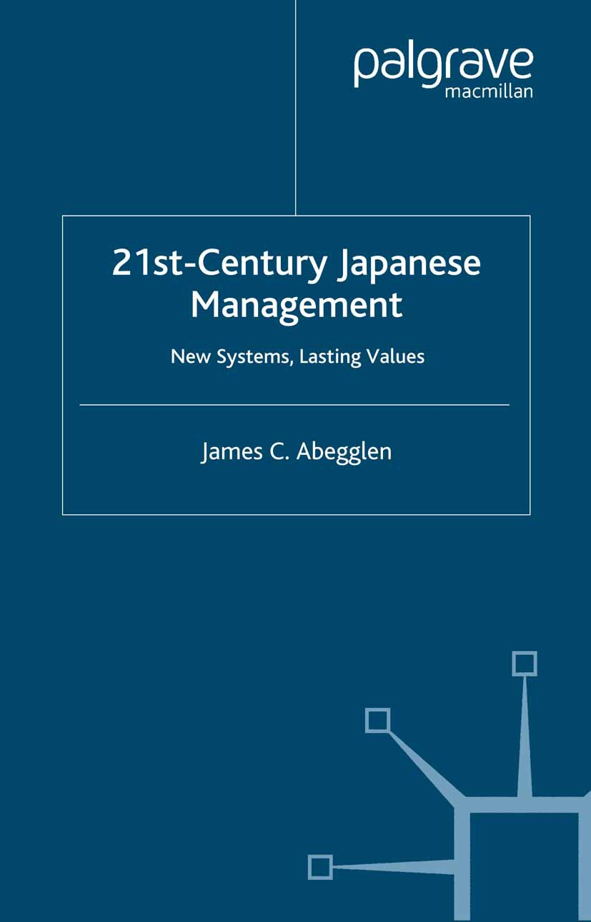 Abegglen, James C. - 21st-Century Japanese Management, ebook