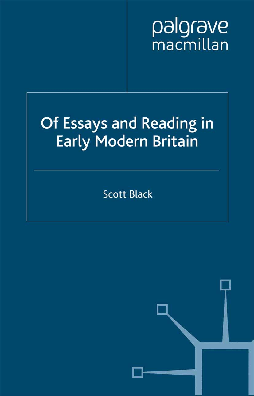 Black, Scott - Of Essays and Reading in Early Modern Britain, ebook