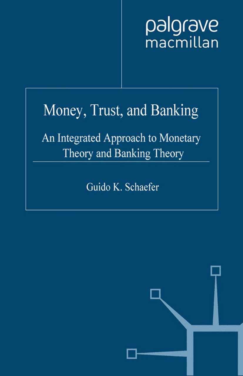 Schaefer, Guido K. - Money, Trust, and Banking, ebook
